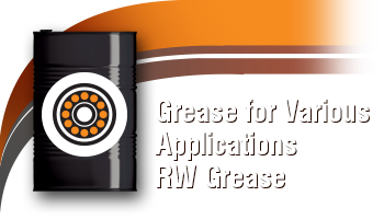 Grease for Various Applications: RW Grease